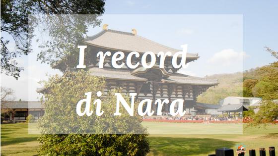 Nara, una città da record